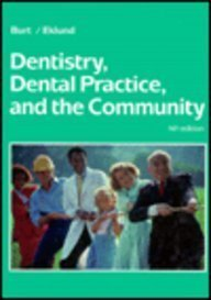 9780721631950: Dentistry, Dental Practice, and the Community