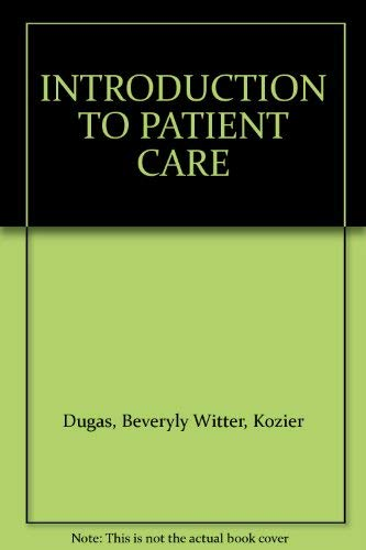 9780721632254: Introduction to Patient Care