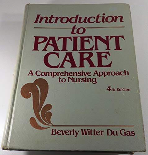 9780721632278: Introduction to Patient Care: A Comprehensive Approach to Nursing