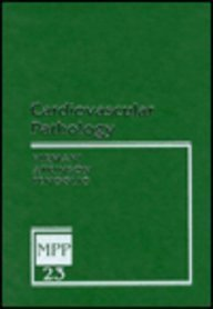 Cardiovascular Pathology (Major Problems in Pathology -: Renu Virmani, James