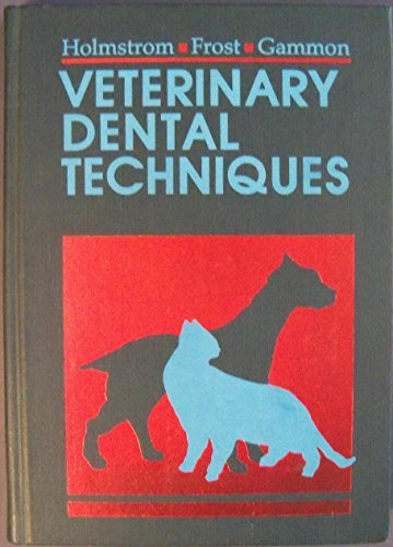 9780721632346: Veterinary Dental Techniques for the Small Animal Practitioner