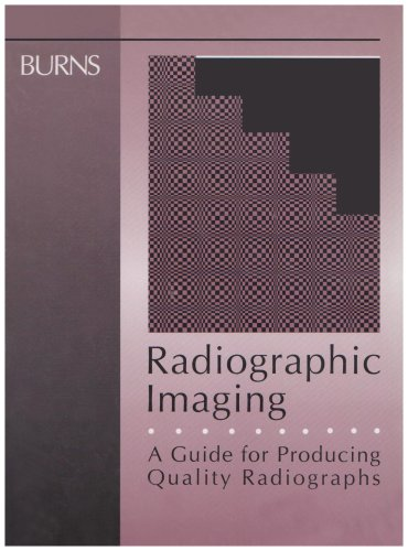 9780721632469: Radiographic Imaging: A Guide for Producing Quality Radiographs, 1e