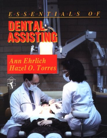 9780721632629: Essentials of Dental Assisting, 1e