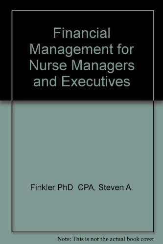 9780721632858: Financial Management for Nurse Managers and Executives