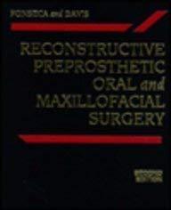 Reconstructive Preprosthetic Oral and Maxillofacial Surgery: Fonseca, Raymond J.;