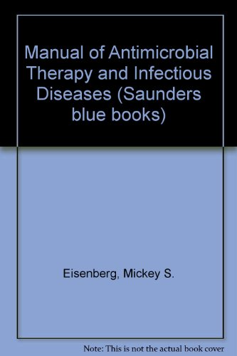 9780721633480: Manual of Antimicrobial Therapy and Infectious Diseases (W. B. Saunders blue books)