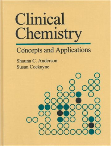 9780721633725: Clinical Chemistry: Concepts and Applications