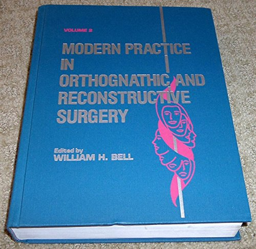 9780721634081: Modern Practice in Orthognathic and Reconstructive Surgery, Volume 2: v. 2