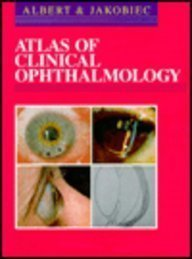 Atlas of Clinical Ophthalmology, 1e: Albert MD MS,