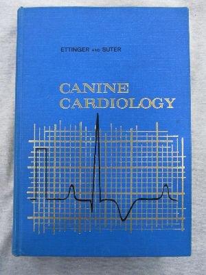 9780721634371: Canine Cardiology
