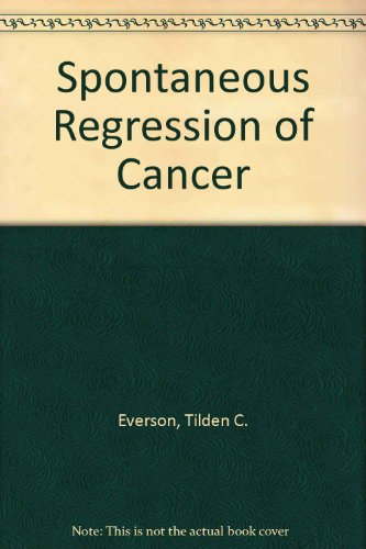 9780721634500: Spontaneous Regression of Cancer