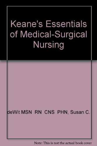 9780721634517: Keane's Essentials of Medical-Surgical Nursing