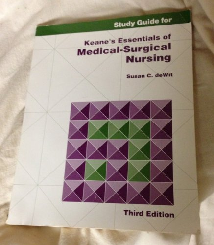 9780721634524: Study Guide for Keane's Essentials of Medical-Surgical Nursing: Student Workbook