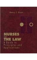 9780721634630: Nurses and the Law: A Guide to Principles and Applications
