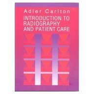 9780721634654: Introduction to Radiography and Patient Care