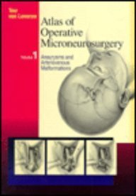 9780721635606: Atlas of Operative Microneurosurgery, Volume 1: Aneurysms and Arteriovenous Malformations