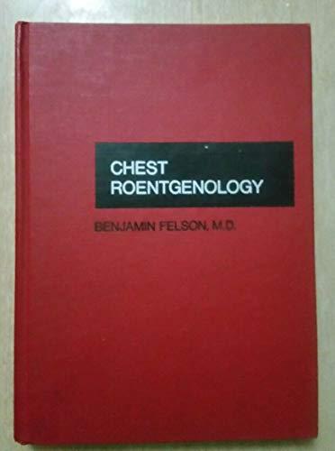 9780721635910: Chest Roentgenology