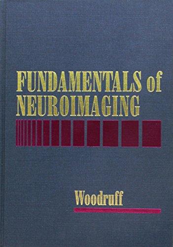 Fundamentals of Neuroimaging, 1e: William W. Woodruff