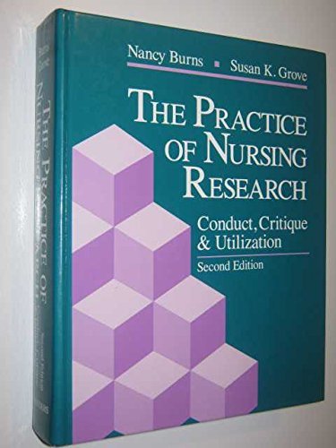 9780721637426: The Practice of Nursing Research: Conduct, Critique & Utilization: Conduct, Critique and Utilization