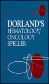 9780721637501: Dorland's Hematology/Oncology Speller