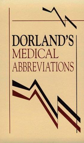 9780721637518: Dorland's Medical Abbreviations, 1e