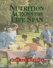 9780721637846: Nutrition Across the Life Span, 1e