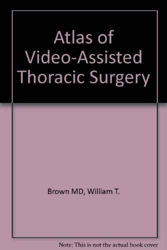 9780721637938: Atlas of Video-Assisted Thoracic Surgery, 1e