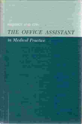 Office Assistant in Medical Practice: Frederick, Portia M., Kinn, Mary E.