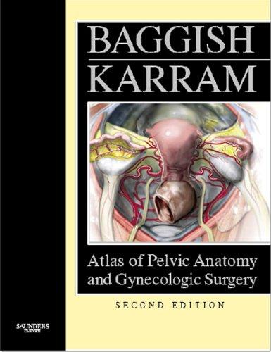 9780721638997: Atlas of Pelvic Anatomy and Gynecologic Surgery