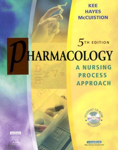 9780721639277: Pharmacology: A Nursing Process Approach, 5e (Kee, Pharmacology)
