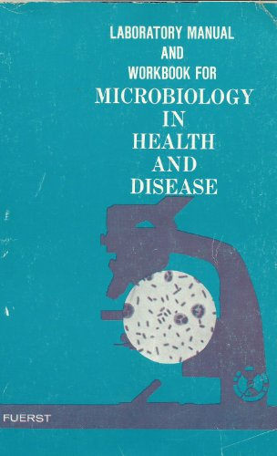 9780721639437: Microbiology in Health and Disease: Laboratory Manual & Workbook