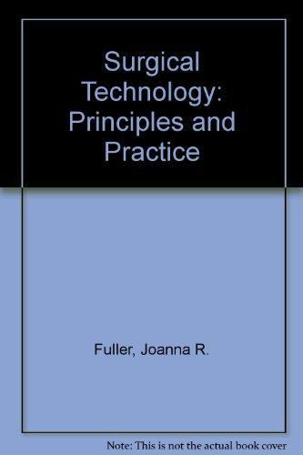 9780721639574: Surgical Technology: Principles and Practice