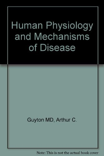 9780721639611: Human Physiology and Mechanisms of Disease