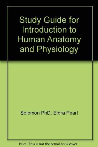 Introduction Human Anatomy Physiology by Eldra Pearl Solomon Phd ...