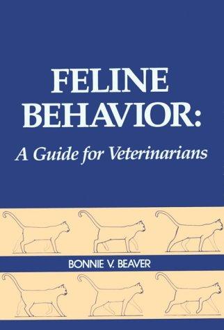 9780721639925: Feline Behavior: A Guide for Veterinarians