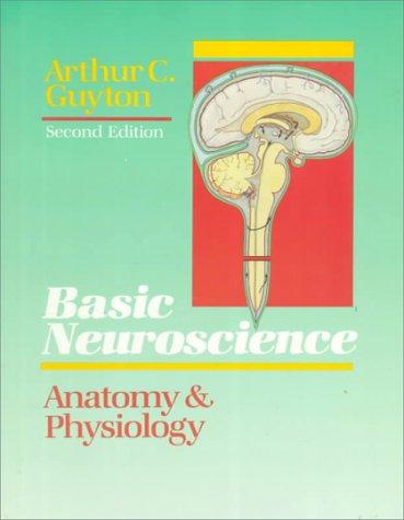 9780721639932: Basic Neuroscience: Anatomy & Physiology: Anatomy and Physiology