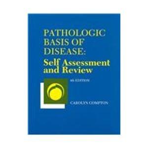 9780721640419: Pathologic Basis of Disease: Self Assessment and Review: Self Assessment and Review Manual