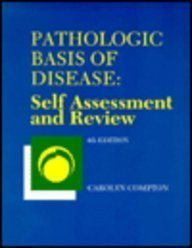 9780721640419: Pathologic Basis of Disease: Self Assessment and Review, 4e