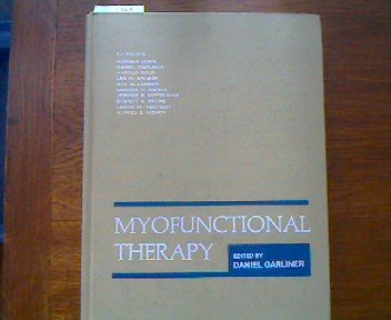 9780721640556: Myofunctional Therapy