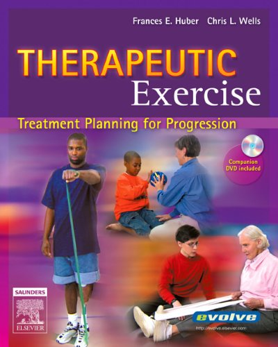 9780721640778: Therapeutic Exercise: Treatment Planning for Progression