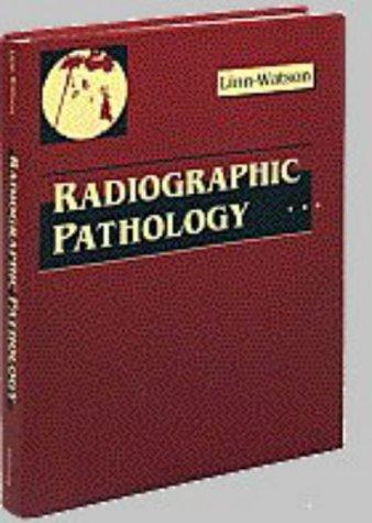9780721641294: Radiographic Pathology, 1e