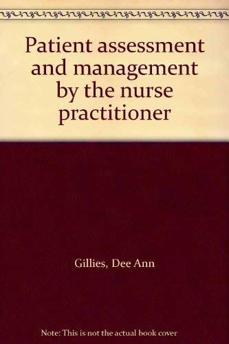 9780721641331: Patient Assessment and Management by the Nurse Practitioner