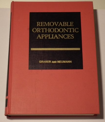 Removable Orthodontic Appliances 9780721641904 THIS IS 1977 EDITION WITH 610 PAGES