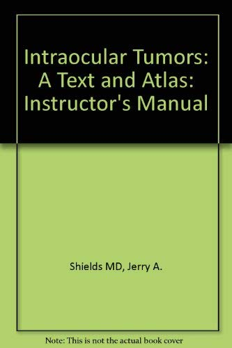 9780721642680: Intraocular Tumors: A Text and Atlas