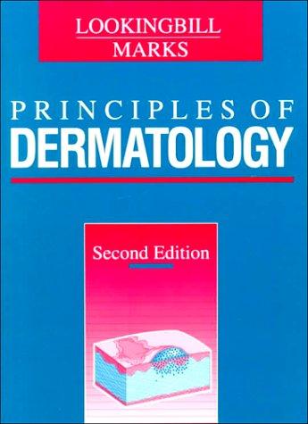 Principles of Dermatology: Donald P. Lookingbill,