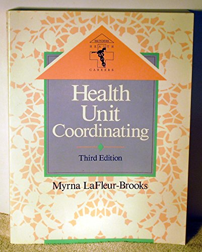 9780721643021: Health Unit Coordinating (Saunders Health Careers)