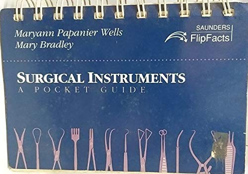 9780721643113: Surgical Instruments: A Pocket Guide (Saunders flipfacts)