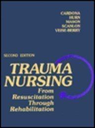 9780721643335: Trauma Nursing: From Resuscitation Through Rehabilitation