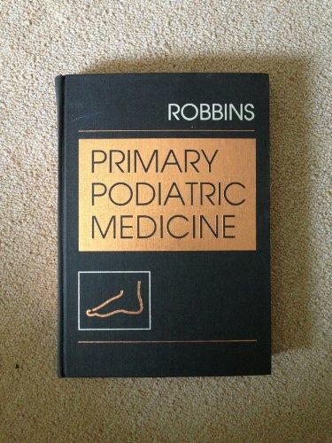 9780721643632: Primary Podiatric Medicine