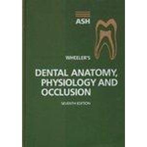 9780721643748: Wheeler's Dental Anatomy, Physiology and Occlusion